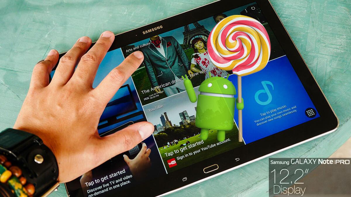 Update Galaxy Note Pro 12.2 Wi-Fi SM-P900 to 5.0.2 Lollipop