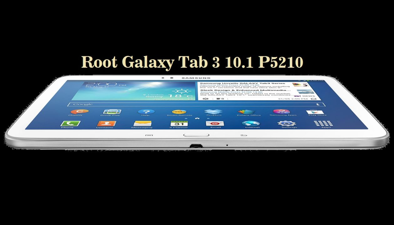 root galaxy tab 3 10 1 p5210 easily on any stock firmware. Black Bedroom Furniture Sets. Home Design Ideas