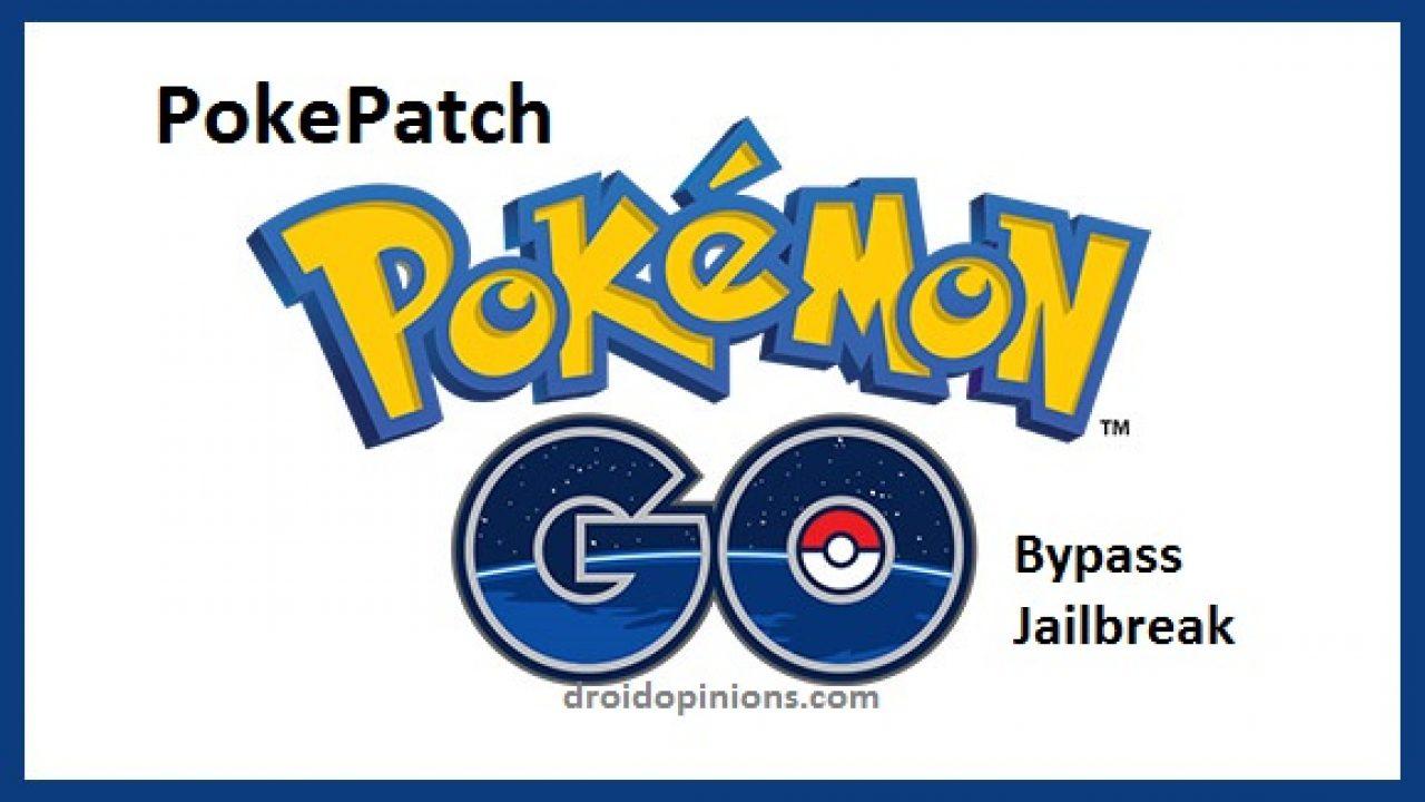Install PokePatch for Pokeman GO Jailbreak Detection Bypass
