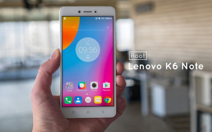 How to Unlock Bootloader and Root Lenovo K6 Note - DroidOpinions