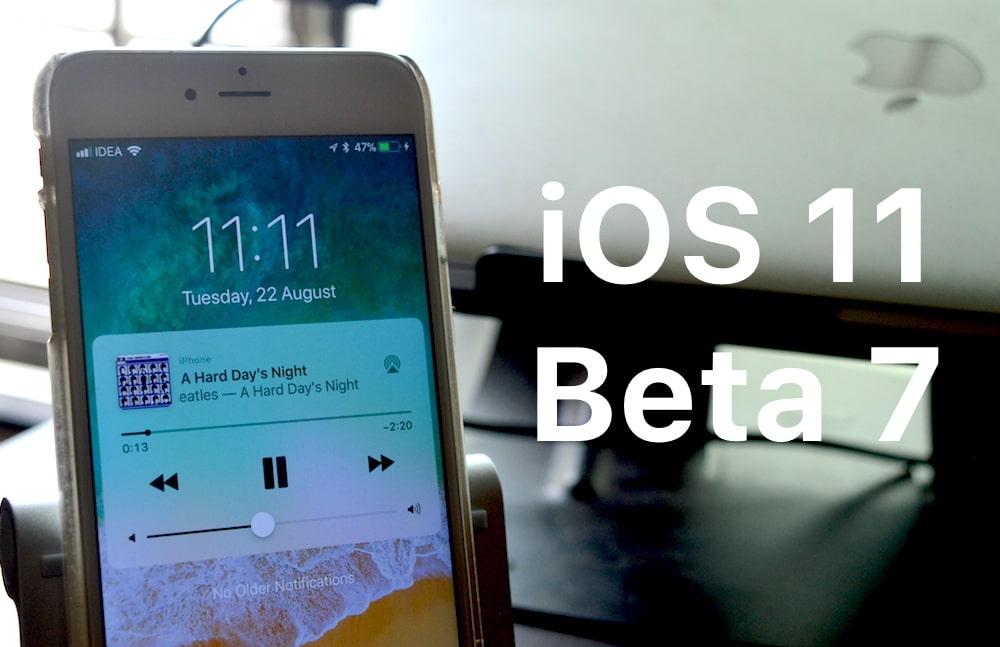 ios 11 beta 7 for ipod, iphone, ipad